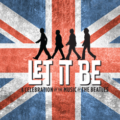 Let It Be, March 7 - 19, Dallas Summer Musicals