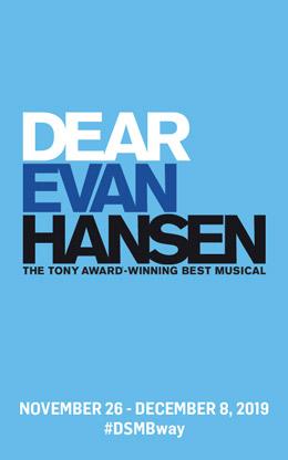 DEAR EVAN HANSEN is presented by Dallas Summer Musicals November 26 – December 8, 2019
